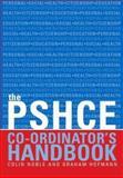 The PSHCE Co-Ordinator's Handbook 9780415250221