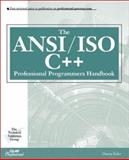 The ANSI/ISO C++ Professional Programmer's Handbook, Kalev, Danny, 0789720221