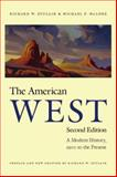 The American West, Second Edition, Richard W. Etulain and Michael P. Malone, 0803260229