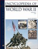 Encyclopedia of World War II, Axelrod, Alan and Kingston, Jack A., 0816060223
