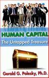 Human Capital, Gerald G. Polesky, 0981610226
