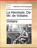 La Henriade de Mr de Voltaire, Voltaire, 1170150225