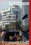 Inequality in South Asia, Martín Rama, Tara Béteille, Yue Li, Pradeep K. Mitra, John Lincoln Newman, 1464800227