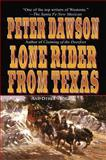 Lone Rider from Texas, Peter Dawson, 1477840222