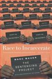 Race to Incarcerate, Marc Mauer, 1595580220