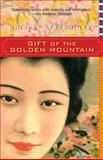 Gift of the Golden Mountain, Shirley Streshinsky, 1618580221