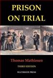 Prison on Trial, Mathiesen, Thomas, 1904380220