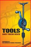Tools and Their Uses, U. S. Navy Bureau of Naval Personnel Staff, 0486220222