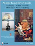 Antique Lamp Buyer's Guide, Nadja Maril, 0764340220