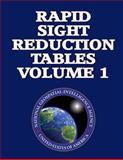 Rapid Sight Reduction Tables Volume 1, nga, 1484830229