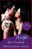Rough, Drucie Taylor, 1497320224
