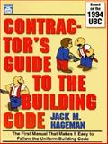 Contractor's Guide to the Building Code : Based on the 1994 Uniform Building Code, Hageman, Jack M., 1572180226