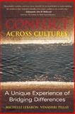 Conflict Across Cultures, Michelle Lebaron and Venashri Pillay, 1931930228