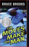 The Moves Make the Man, Bruce Brooks, 0064470229