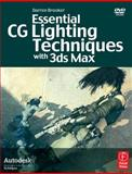 Essential CG Lighting Techniques with 3ds Max, Brooker, Darren, 024052022X