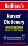 Bailliere's Nurses' Dictionary, Weller, Barbara F., 0702020222
