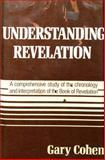 Understanding Revelation, Gary Cohen, 0802490220