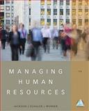 Managing Human Resources, Jackson, Susan E. and Schuler, Randall S., 1111580227