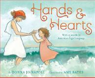 Hands and Hearts, Donna Jo Napoli, 1419710222
