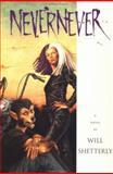 Nevernever, Will Shetterly, 0152570225