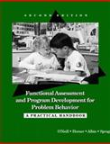 Functional Assessment and Program Development for Problem Behavior : A Practical Handbook, Horner, Robert H. and Albin, Marvin, 0534260225