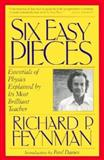 Six Easy Pieces, Richard Phillips Feynman, 0738200220