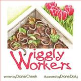 Wiggly Workers, Diane Cheek, 1463400225