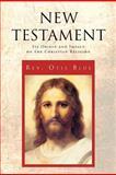New Testament, Rev. Otis Blue, 1465310223