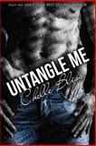 Untangle Me, Chelle Bliss, 1492110221