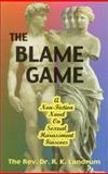 The Blame Game, Robert K. Landrum, 158275022X