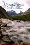 Crosscurrents North : Alaskans on the Environment, Holleman, Marybeth, 1602230226
