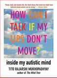 How Can I Talk If My Lips Don't Move? 1st Edition
