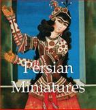 Persian Miniatures, Vladimir Loukonine and Anatoli Ivanov, 1783100222