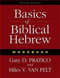 Basics of Biblical Hebrew, Gary D. Pratico and Miles V. Van Pelt, 0310270227