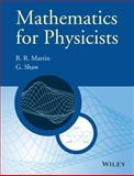 Mathematics for Physicists, Martin and Shaw, Graham G., 0470660228