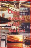 Once Around Is All You Get, James F. Lichtman, 0595190227