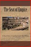 The Seat of Empire, Charles Coffin, 1493640224