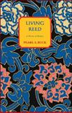 The Living Reed, Pearl S. Buck, 1559210222