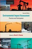 Environmental Impact Assessment : Practice and Participation, Hanna, Kevin S., 0195430220