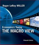 Economics Today : The Macro View plus MyEconLab 1-semester Student Access Kit, Miller, Roger LeRoy, 0321600223