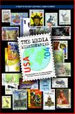 The Media Missionaries : American Support for Journalism Excellence and Press Freedom Around the Globe, Hume, Ellen, 0974970220