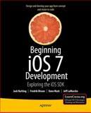 Beginning IOS 7 Development : Exploring the IOS SDK, Nutting, Jack and Mark, David, 143026022X