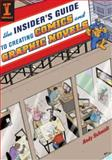 The Insider's Guide to Creating Comics and Graphic Novels, Andy Schmidt, 1600610226