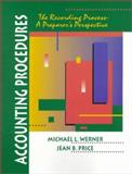 Accounting Procedures : The Recording Process - A Preparer's Perspective, Price, Jean B. and Werner, Michael L., 0132290227