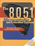 The 8051 Microcontroller and Embedded Systems, Mazidi, Muhammad Ali and Mazidi, Janice gillispe, 0138610223