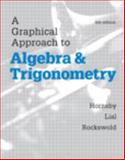A Graphical Approach to Algebra and Trigonometry Plus MyMathLab with EText-- Access Card Package, Hornsby, John and Lial, Margaret, 0321900227
