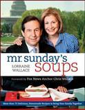 Mr. Sunday's Soups, Lorraine Wallace, 0470640227