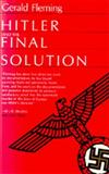 Hitler and the Final Solution, Fleming, Gerald, 0520060229