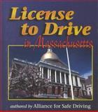 License to Drive in Massachusetts, Alliance for Safe Driving Staff, 076682022X