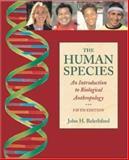 The Human Species 9780767430227